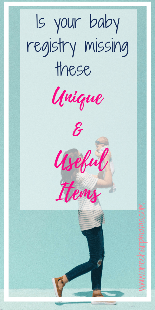 Unique And Useful Baby Products One Sharp Mama