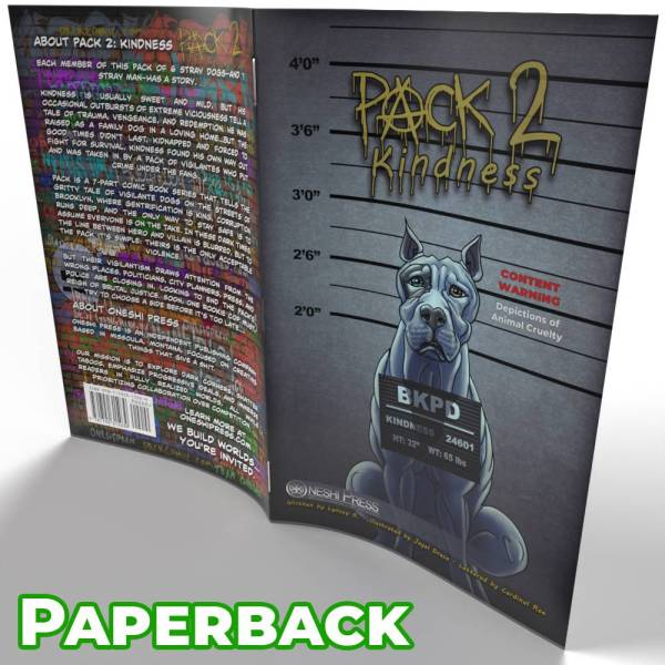 PACK 2: Kindness - The cover for the sequal to the PACK comic book about crime fighting vigilante dogs