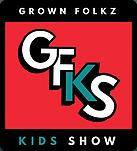 Grown Folkz Kids Show Podcast Logo