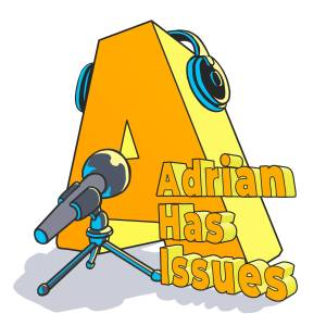 The Adrian Has Issues Podcast logo by Jayel Draco