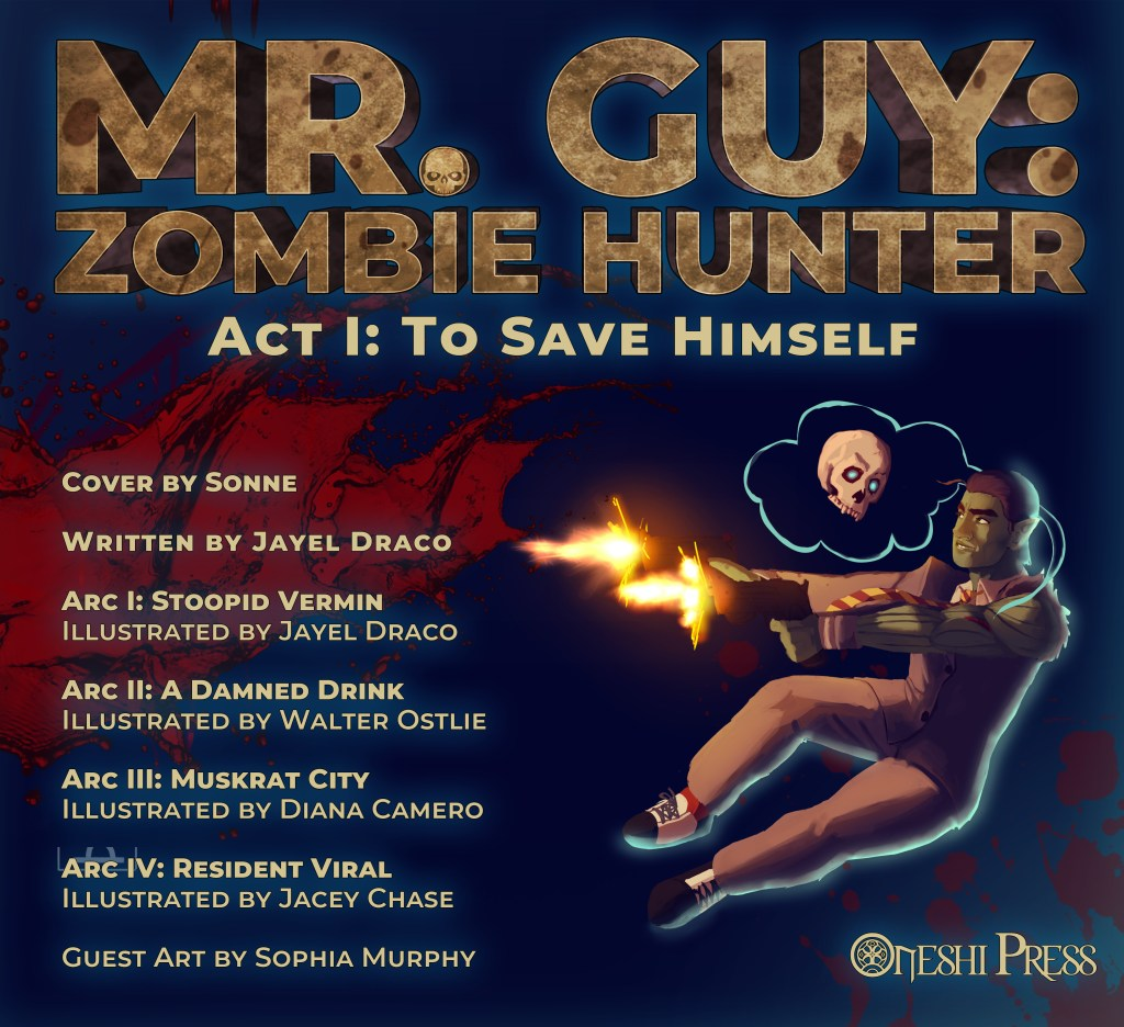 "Cover Art for ""Mr. Guy: Zombie - Hunter Act1: To Save Himself"". Showing Mr. Guy leaping through the air firing both guns at once, while his floating ghost-skull sidekick, Spooky, glares at him."