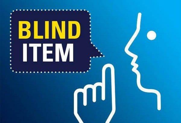 Blind Item – October 2016
