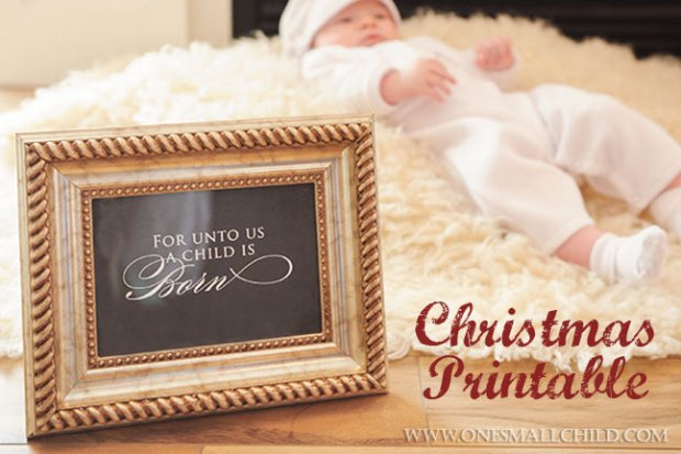 For Unto Us Print   Free Christmas Printable Art by One Small Child