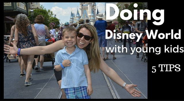 5 Tips For Visiting Walt Disney World With Young Kids {5 and Under}