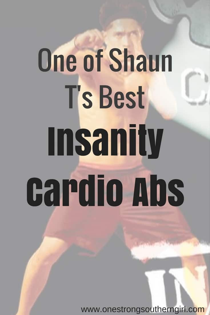 Insanity Cardio Abs-One of Shaun T's Best-One Strong Southern Girl-A perfect ab workout with NO CRUNCHES. I'll tell you what you'll be doing instead (of crunches) in this Insanity workout with Shaun T.