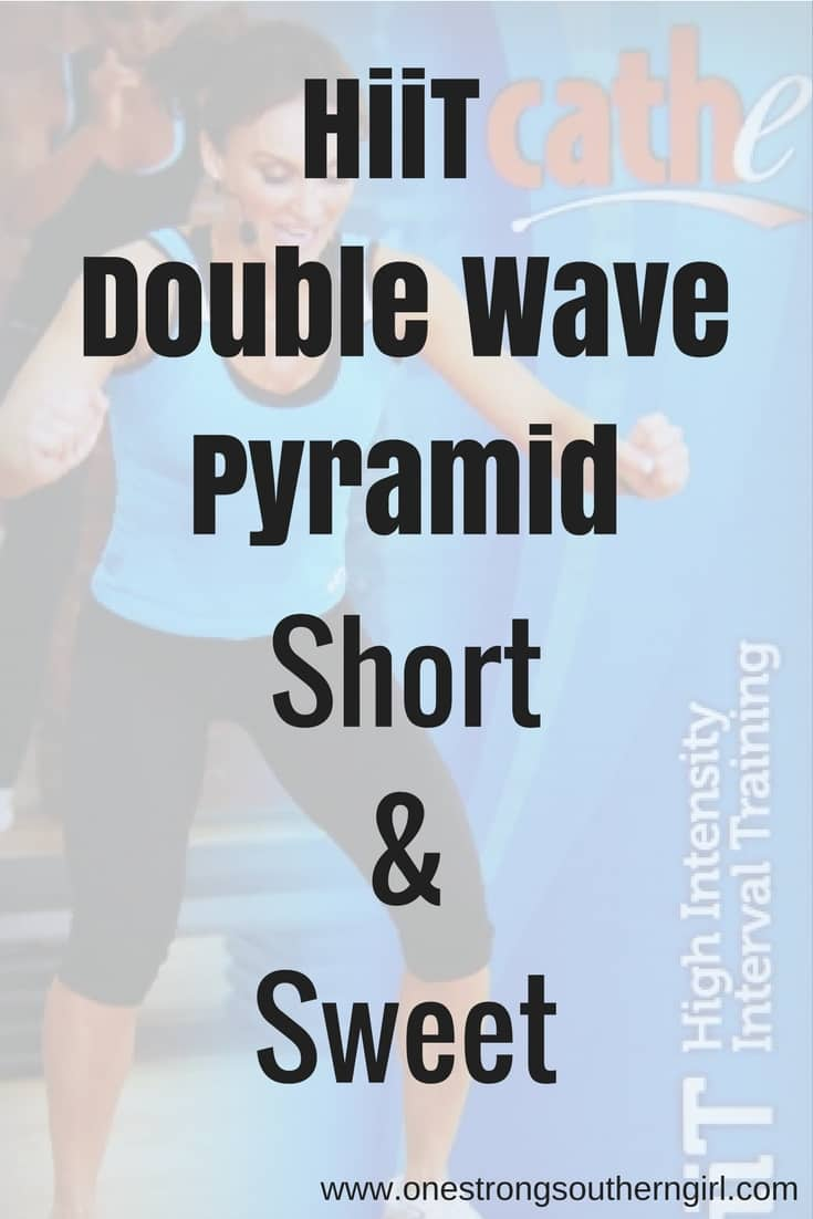 HiiT Double Wave Pyramid-Short and Sweet-One Strong Southern Girl-You don't need coordination, equipment, or time to do this intense workout. Let me explain it to you.