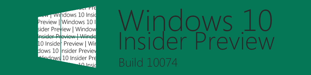 Windows10InsiderPreviewBuild10074(5)