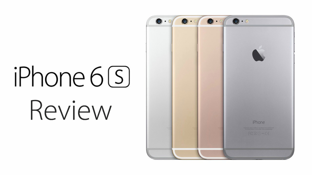 iphone 6s reviews iphone 6s review onetechstop 1820
