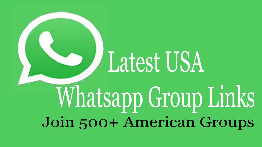 USA Whatsapp Group Links 2019 : Join 500+ American Groups