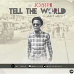 NEW MUSIC: EBI JOSEPH – TELL THE WORLD (LECREA COVER)