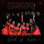 LYRICS + AUDIO LINK: NATHANIEL BASSEY & LOVESONG – WONDERFUL WONDER