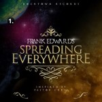 NEW MUSIC: FRANK EDWARDS – SPREADING EVERYWHERE [INSPIRED BY PASTOR CHRIS] || @frankrichboy #RockTownRecords