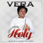FRESH OUT!!! VERA – I WANNA BE HOLY PROD. BY COIN X || @Veraudenze