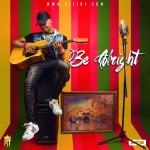 Be Alright – Gil Joe
