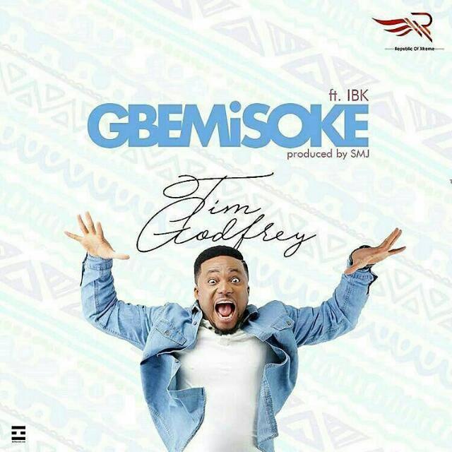 Gbemisoke – Tim Godfrey Ft IBK