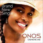 Oghene Me – Onos