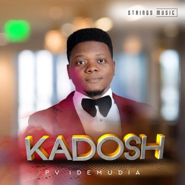 Kadosh – PV Idemudia