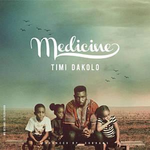 Medicine – Timi Dakolo