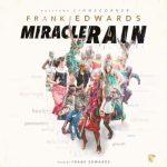 Miracle Rain – Frank Ewards