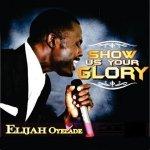 Glorious God – Elijah Oyelade