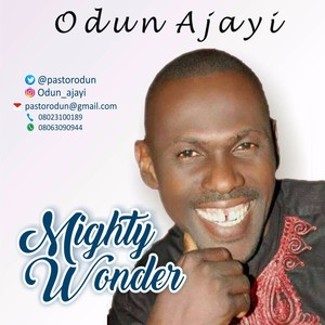 Mighty Wonder – Odun Ajayi