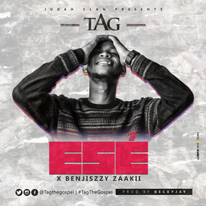 Ese (Thank You) - Tag Ft Benjiszzy