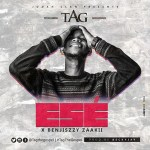 Ese (Thank You) – Tag Ft Benjiszzy