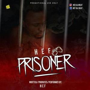 Prisoner- Hef
