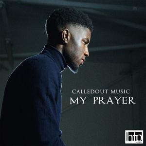 My Prayer - CalledOut Music