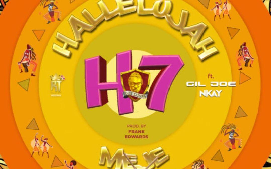 Hallelujah Meje – Frank Edwards ft Gil Joe & Nkay