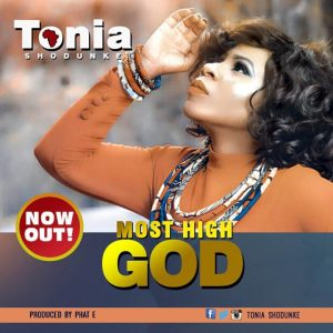 Most High God – Tonia Shodunke