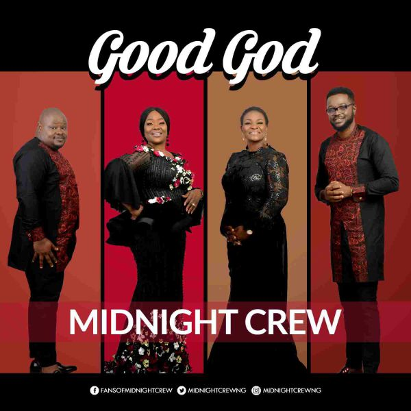 Good God – Midnight Crew