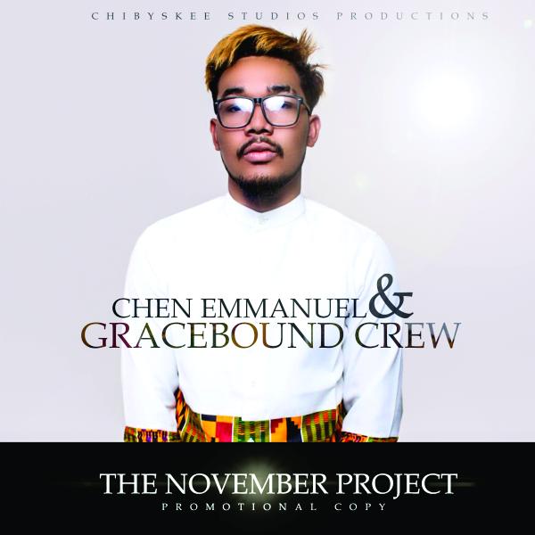 Jesus – Chen Emmanuel ft Gracebound Crew