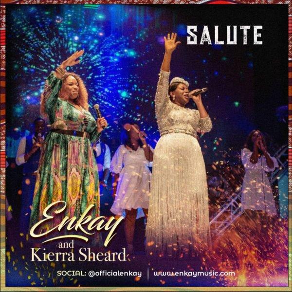 Salute – Enkay ft Kierra Sheard