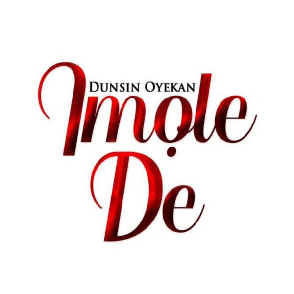 Imole De – Dunsin Oyekan