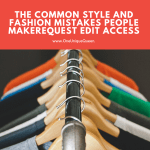 The Common Style and Fashion Mistakes People Make
