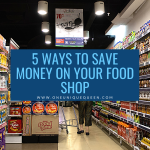 5 Ways To Save Money On Your Food Shop