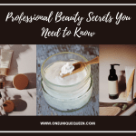 Professional Beauty Secrets You Need to Know