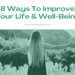 8 Ways To Improve Your Life & Well-Being