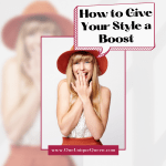 How to Give Your Style a Boost