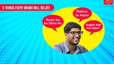 things every Bihari will relate