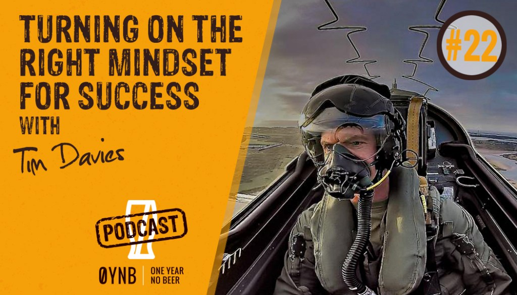 Turning On the Right Mindset for Success | OYNB Podcast 022