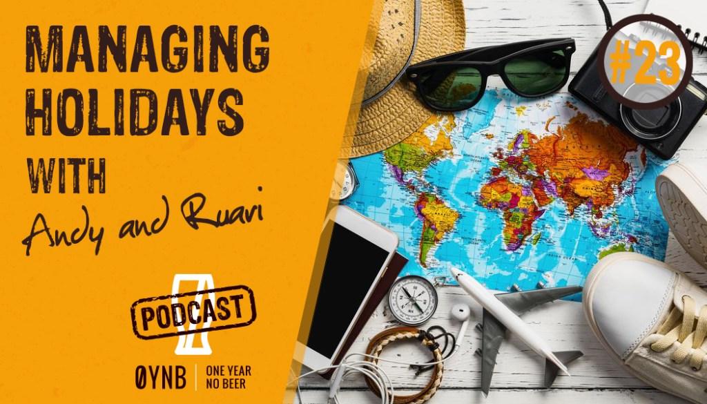 Managing Holidays | OYNB Podcast 023
