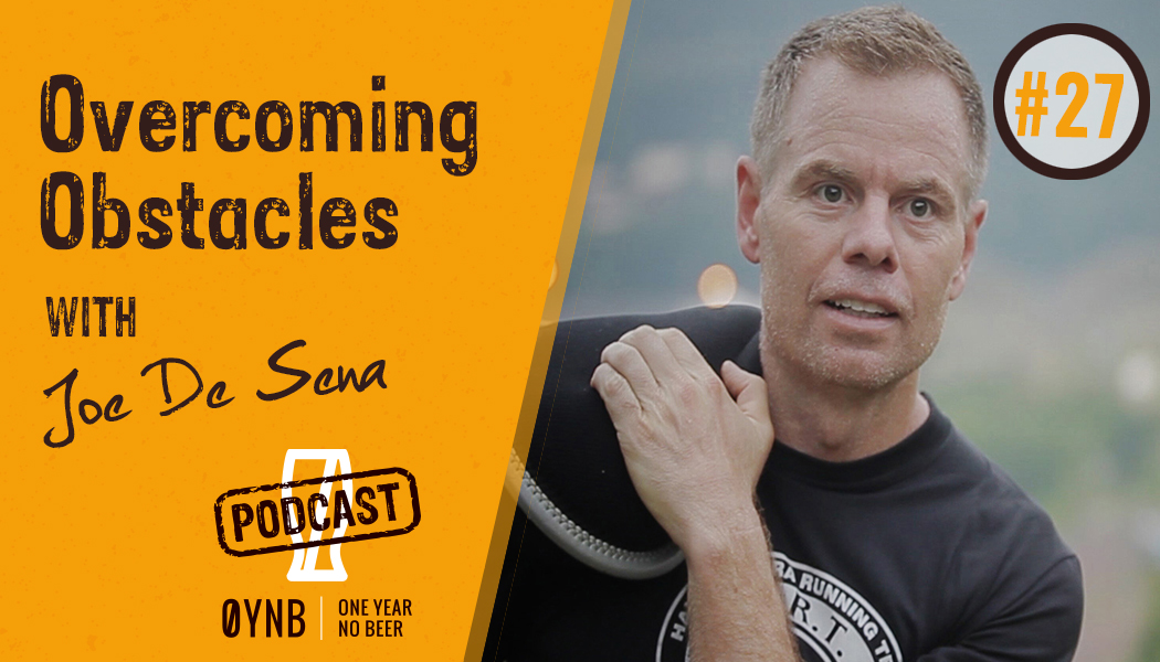 Overcoming Obstacles | OYNB Podcast 027