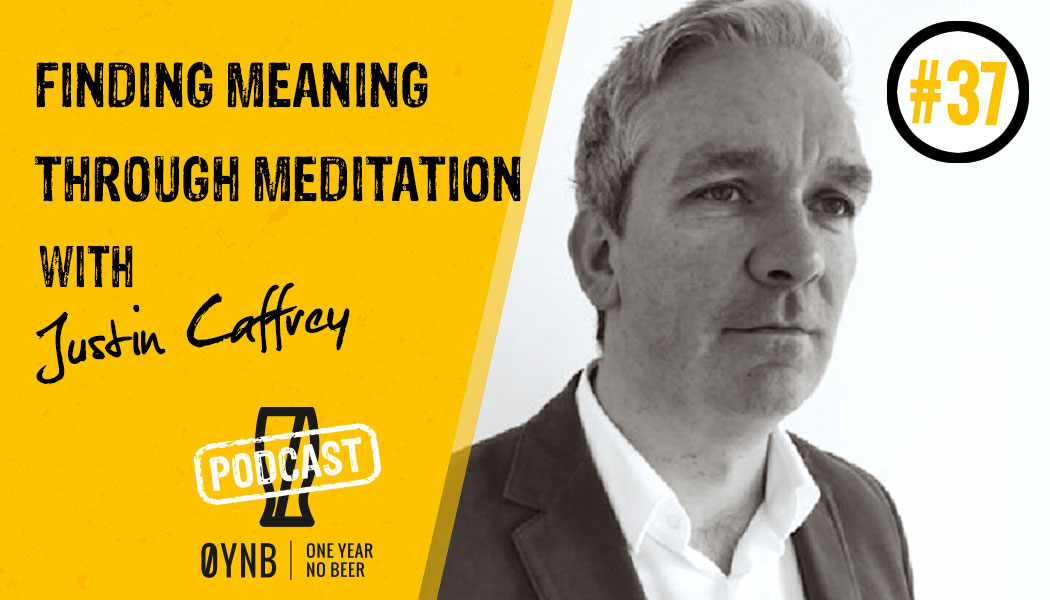 Finding Meaning Through Meditation | OYNB Podcast 037