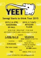 Sawagi 出演の鹿児島・宮崎合同イベント「YEET」に SEASICK / ZOKUDAMS / the new coast / トールコール他出演