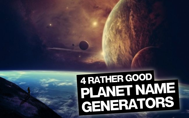 4 rather good planet name generators | OngoingWorlds ...