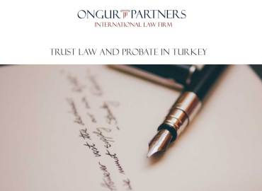 Trust Law and Probate in Turkey