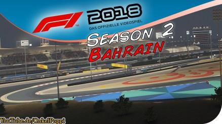 Bahrain International Circuit,Großer Preis von Bahrain,Sakhir,as-Sachir,Bahrain,Manama,F1 2018,Formel 1 2018,Formel 1,Formula one,Formula 1,F1 game,F1 gameplay,F1 lets play,OnkelPoppi,Poppi,Onkel