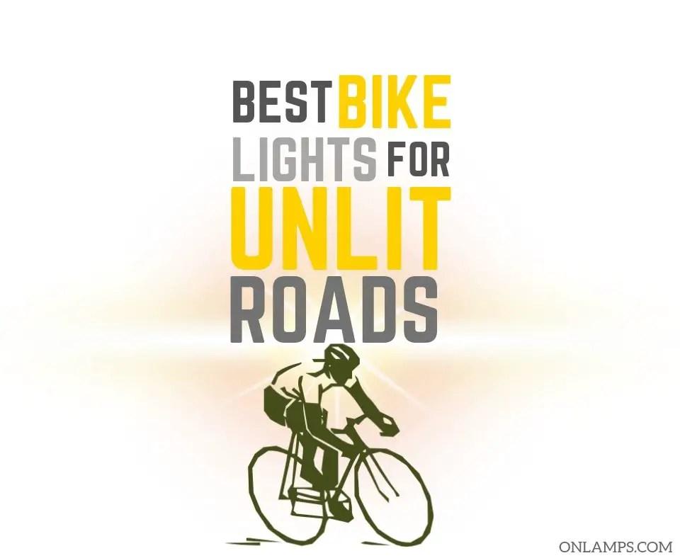 Best Bike Lights for Unlit Roads